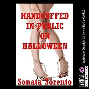 Handcuffed in Public on Halloween Audiobook