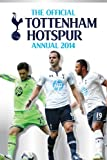 Official Tottenham Hotspur FC Annual 2014 (Annuals 2014)