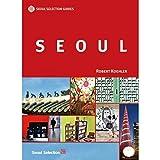 Seoul (Seoul Selection Guides)