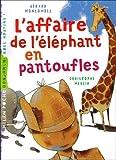 echange, troc Gérard Moncomble, Christophe Merlin - L'affaire de l'éléphant en pantoufles