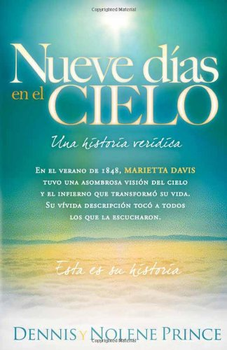 Nueve Dias en el Cielo: Una Historia Veridica = Nine Days in Heaven