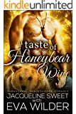 A Taste of Honeybear Wine (BBW Bear Shifter Standalone Romance Novel) (Bearfield Book 2)