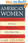 America's Women: Four Hundred Years o...