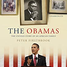 The Obamas (       UNABRIDGED) by Peter Firstbrook Narrated by Peter Firstbrook