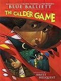 The Calder Game (Thorndike Literacy Bridge Young Adult) (141041017X) by Balliett, Blue
