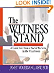 The Witness Stand: A Guide for Clinic...