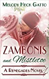 Zambonis and Mistletoe - A Holiday Romance (The Renegades Book 4)