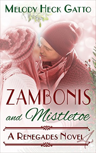 zambonis-and-mistletoe-a-holiday-romance-the-renegades-series-book-4