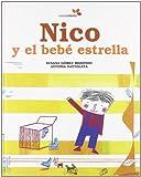 Nico Y El Bebe Estrella (Violeta Infantil Cuento)