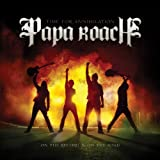 Papa Roach Time For Annihilation..On the Record, and On The Road album review