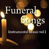 Funeral Songs - Instrumental Music Vol 1