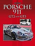 img - for Porsche 911 GT2 and GT3 book / textbook / text book