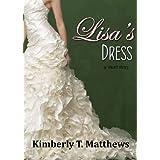 Lisa's Dress ~ Kimberly T. Matthews