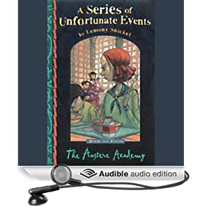 The Austere Academy: A Series of Unfortunate Events, Book 5 (Unabridged)