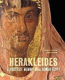img - for [(Herakleides: A Portrait Mummy from Roman Egypt )] [Author: Lorelei Corcoran] [Feb-2011] book / textbook / text book