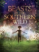 Beasts of the Southern Wild [HD]