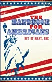 img - for The Handbook for Americans: Out of Many, One (Little Book. Big Idea.) book / textbook / text book