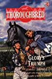 Glory's Triumph (Thoroughbred Series #15) (0061062774) by Campbell, Joanna