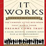 It Works, Deluxe Edition: The Famous Little Red Book That Makes Your Dreams Come True! |  RHJ