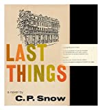 img - for Last Things [By] C. P. Snow book / textbook / text book
