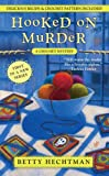 Hooked on Murder: A Crochet Mystery