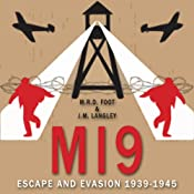 MI9: Escape and Evasion 1939-1945 | [M. R. D. Foot, J. M. Langley]