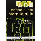 ADA. Lengoaia eta metodologia (Vicerrectorado de Euskara)