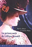 echange, troc Kettly Mars, Leslie Pean - Le prince noir de Lilian Russell