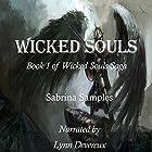 Wicked Souls Hörbuch von Sabrina Samples Gesprochen von: Lynn Devereux