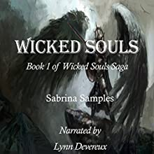 Wicked Souls Audiobook by Sabrina Samples Narrated by Lynn Devereux