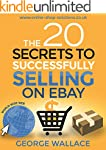 The 20 Secrets to Successfully sellin...