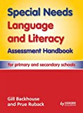 Gill Backhouse Special Needs Language and Literacy Assessment Handbook