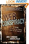 Web of Conspiracy: A Guide to Conspir...
