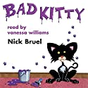Bad Kitty Audiobook by Nick Bruel Narrated by Vanessa Williams