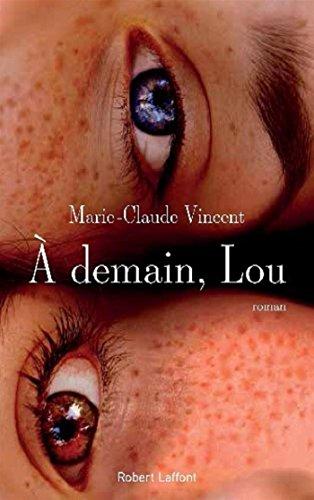 A demain, Lou : roman