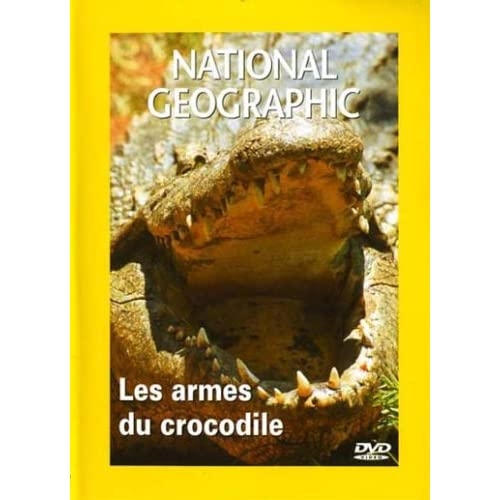 National Geographic : Les Armes du crocodile