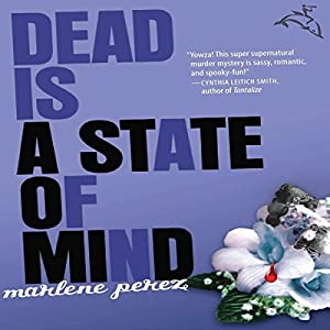 Dead Is a State of Mind Audiobook