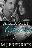 A Ghostly Charm