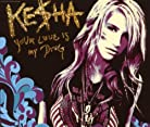 Ke$ha - Your Love Is My Drug mp3 download