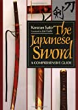 The Japanese Sword (Japanese Arts Library) (0870115626) by Kanzan Sato