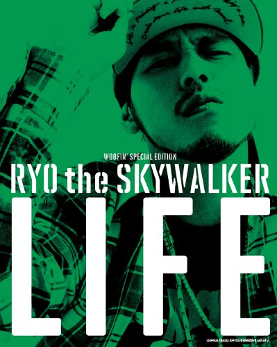 WOOFIN' SPECIAL EDITION RYO the SKYWALKER LIFE (DVD付)