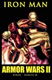 John Byrne Iron Man: Armor Wars II TPB (Graphic Novel Pb)