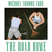 The Road Home | Michael Thomas Ford