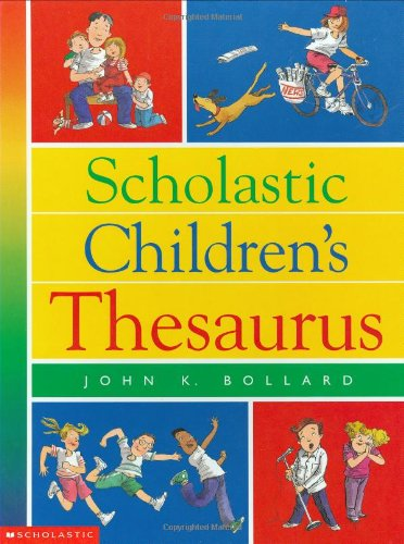 Scholastic Children's Thesaurus (Scholastic Reference)