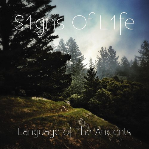 S1gns Of L1fe-Language Of The Ancients-CD-FLAC-2013-DCRD Download