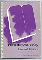Old Testament Survey: Law and History (Unit…