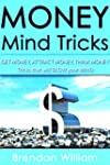 MONEY Mind Tricks: Get Money, Attract...