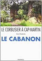 Le Corbusier à Cap Martin