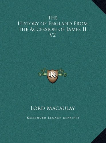 The History of England from the Accession of James II V2