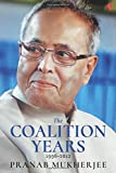 Pranab Mukherjee (Author) Release Date: 13 October 2017   Buy:   Rs. 595.00  Rs. 435.00 15 used & newfrom  Rs. 435.00